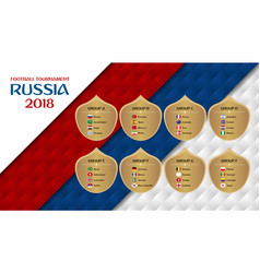 football tournament russia 2018 groups vector image