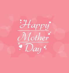 Happy mother day art vector