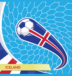 iceland waving flag and soccer ball in goal net vector image