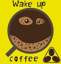 Wake up coffee vector