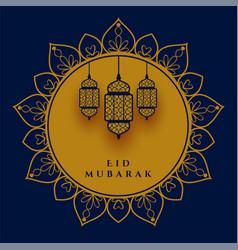 eid mubarak decorative lamp festival greeting vector image