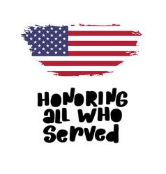 Honoring all who served november 11th veterans vector