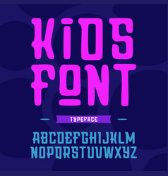 kids font alphabet with latin letters vector image