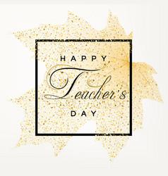 teachers day card with autumn maple leaf vector image