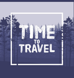 time to travel letter in wild forest background vector image
