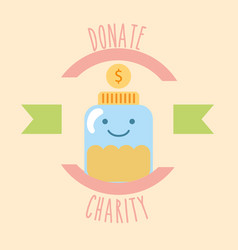 Kawaii jar glass coins money donate charity label vector