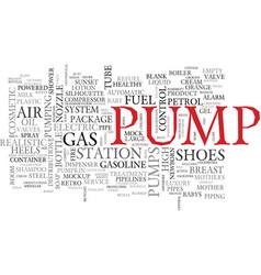 Pump word cloud concept vector
