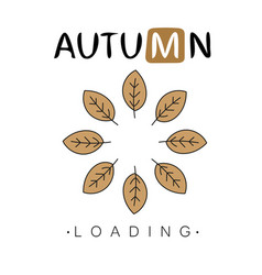 autumn loading autumn begins creative concept vector image