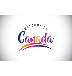 Canada welcome to message in purple vibrant vector