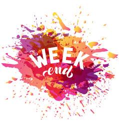 Handwritten phrase - weekend vector