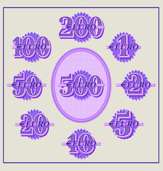 A set samples face values from 1 to 500 euro vector