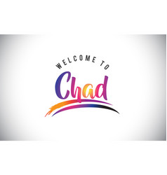 Chad welcome to message in purple vibrant modern vector