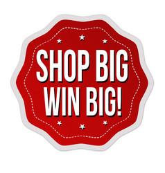 shop big win big sticker or label vector image