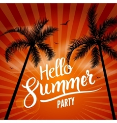 Hello Summer Beach Party Hello Summer Lettering vector image vector image