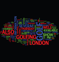golf show in london text background word cloud vector image