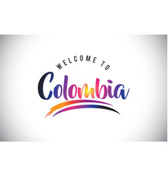 Colombia welcome to message in purple vibrant vector