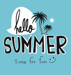 hello summer time for fun word vector image