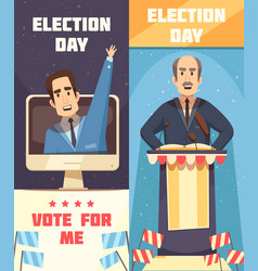 Politics election campaigning vertical banners vector