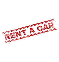 scratched textured rent a car stamp seal vector image
