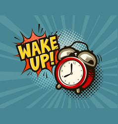 wake up banner alarm clock in pop art retro comic vector image