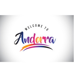 Andorra welcome to message in purple vibrant vector
