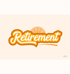 Retirement orange color word text logo icon vector