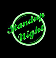 Standup night florescent light vector