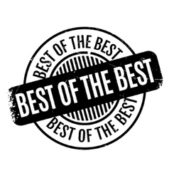 Best Of The rubber stamp vector