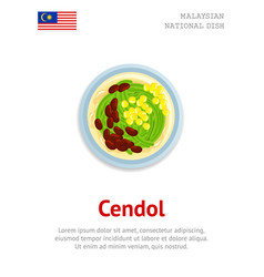 Cendol traditional malaysian iced sweet dessert vector