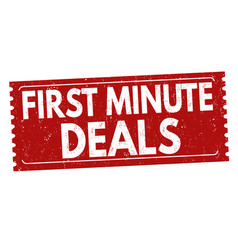 first minute deals sign or stampn vector image