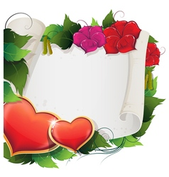 Hearts flowers and parchment vector image