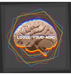 loose your mind vector image