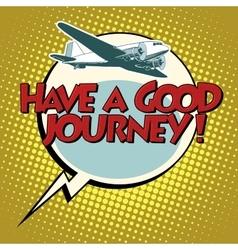 Have a good journey flight plane vector