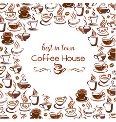Hot coffee steam cups poster for cafe vector