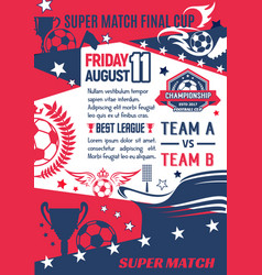 soccer game final match poster template vector image