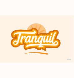 Tranquil orange color word text logo icon vector