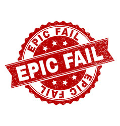 Grunge textured epic fail stamp seal vector