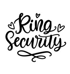 ring security wedding ceremony modern calligraphy vector image