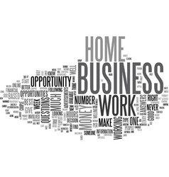 What home based business is right for you text vector