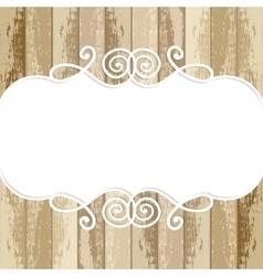 frame for design on wooden background vector image