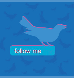 Blue bird color follow me push bottom vector