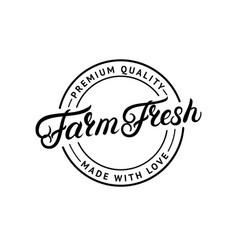 farm fresh hand written lettering logo vector image