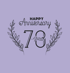 Happy anniversary number seventy with wreath crown vector