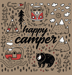 Happy camper hand drawn card cartoon vector