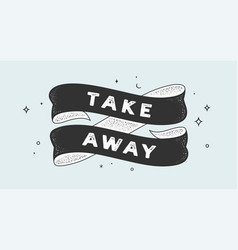 take away vintage ribbon vector image