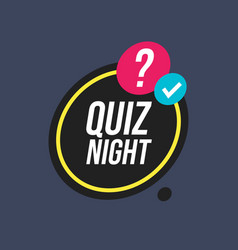Quiz night on speech bubble vector