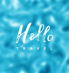 Hello travel vector image