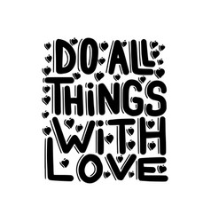 Do all things with love vector