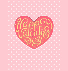 happy valentines day vintage lettering pink vector image