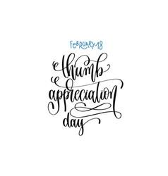 February - thumb appreciation day hand vector